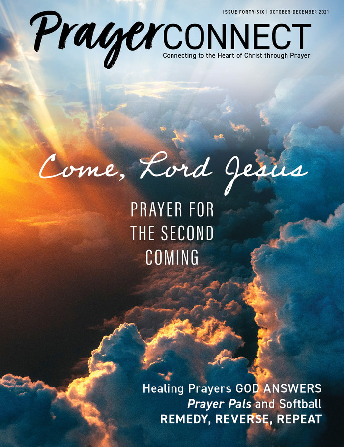 Come, Lord Jesus. Issue 46 of Prayer Connect magazine.
