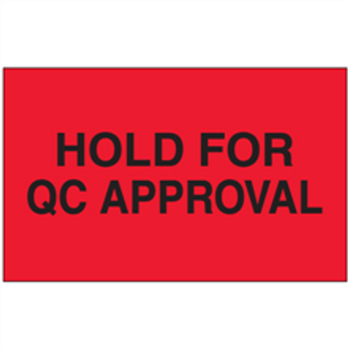 """3"""" x 5"""" - """"Hold for QC Approval"""" (Fluorescent Red) Labels"""