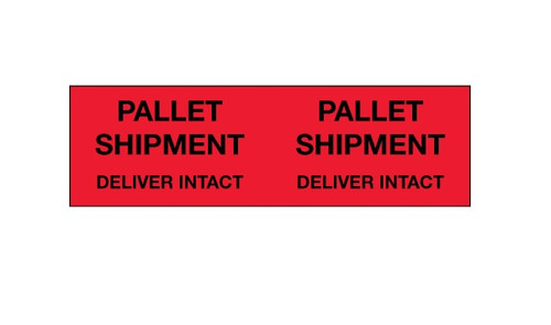 """Pallet Shipment - Deliver Intact"""" (Fluorescent Red) Production Labels Shipping and Handling Labels"""