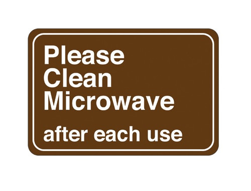 """6"""" x 9"""" """"Please Clean Microwave…"""" Universal Instructional Facility Sign"""
