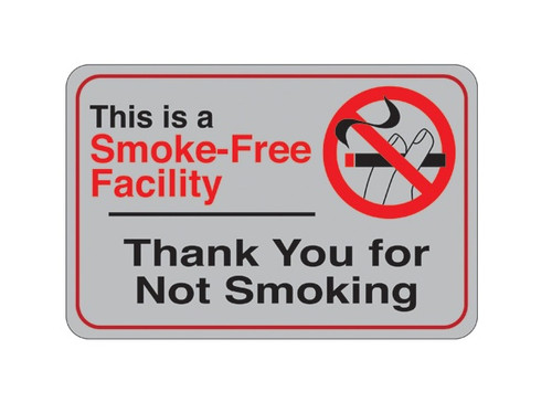 "6"" x 9"" ""Smoke-Free Facility…"" Universal Instructional Facility Sign and Graphics"