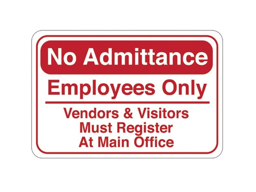 """6"""" x 9"""" """"No Admittance…"""" Universal Instructional Facility Sign"""