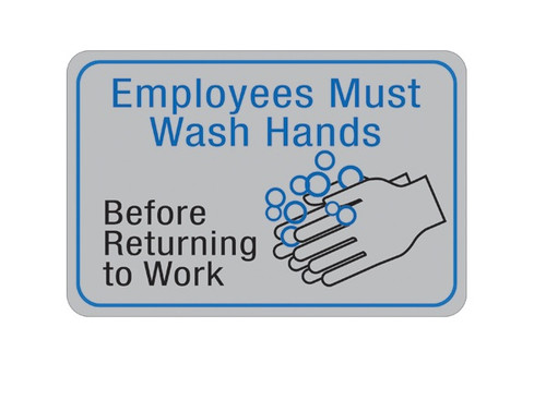 """6"""" x 9"""" """"Employees Must Wash Hands…"""" Universal Instructional Facility Sign and Graphics"""