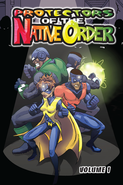 Protectors of the Native Order - Volume One