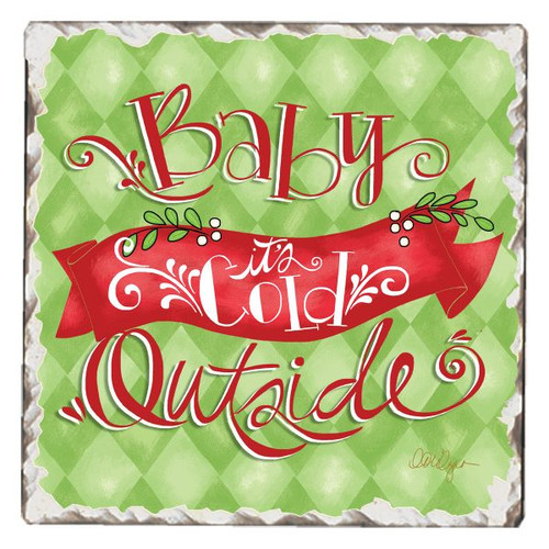 Baby It's Cold Outside Tumbled Tile Single Coaster