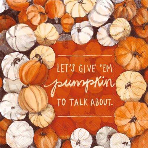 Let's Give 'Em Pumpkin to Talk About Coctail Napkin