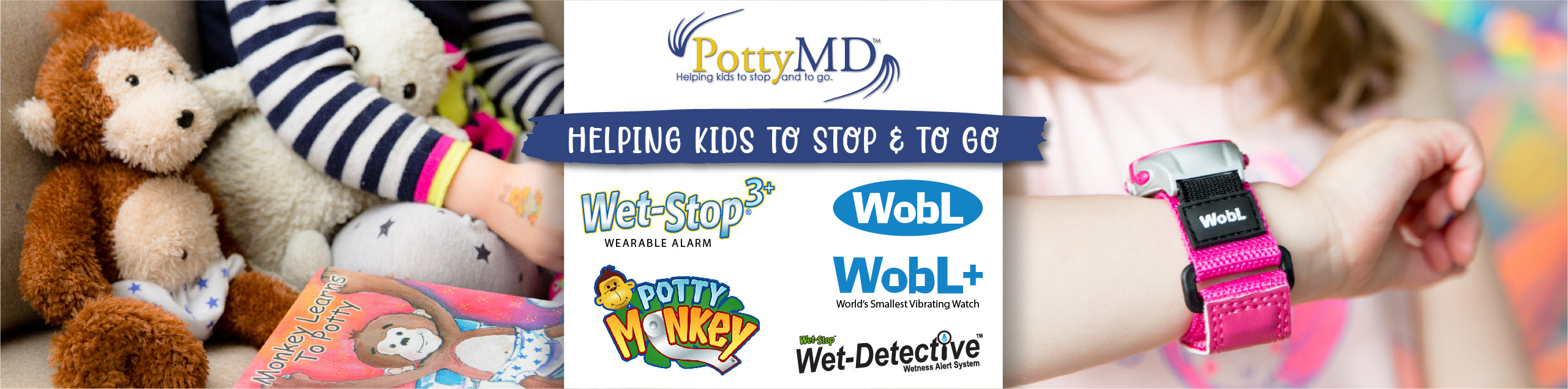 PottyMD company brings you Wet-Stop 3+ wearable bedwetting alarm, Potty Monkey for potty training help, WobL and WobL+ vibrating alarm reminder watches, and Wet-Detective bed pad alarm system for incontinence help.
