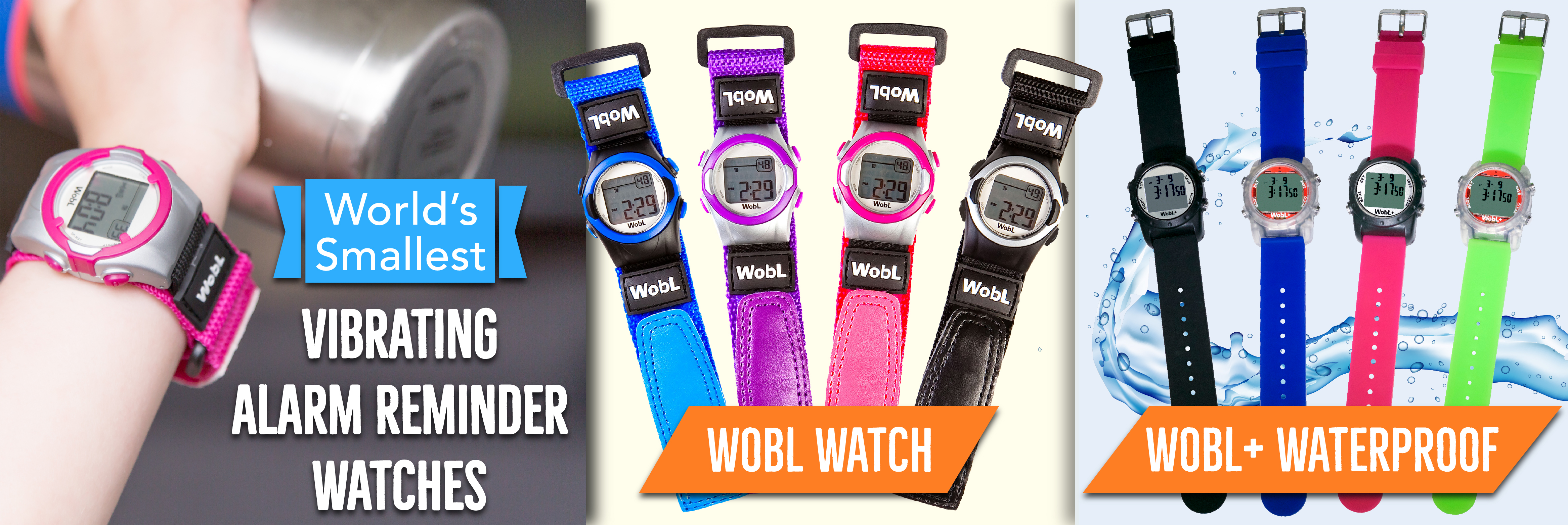 WobL and WobL+ watches have audible and/or vibration alarm settings; waterproof model available.