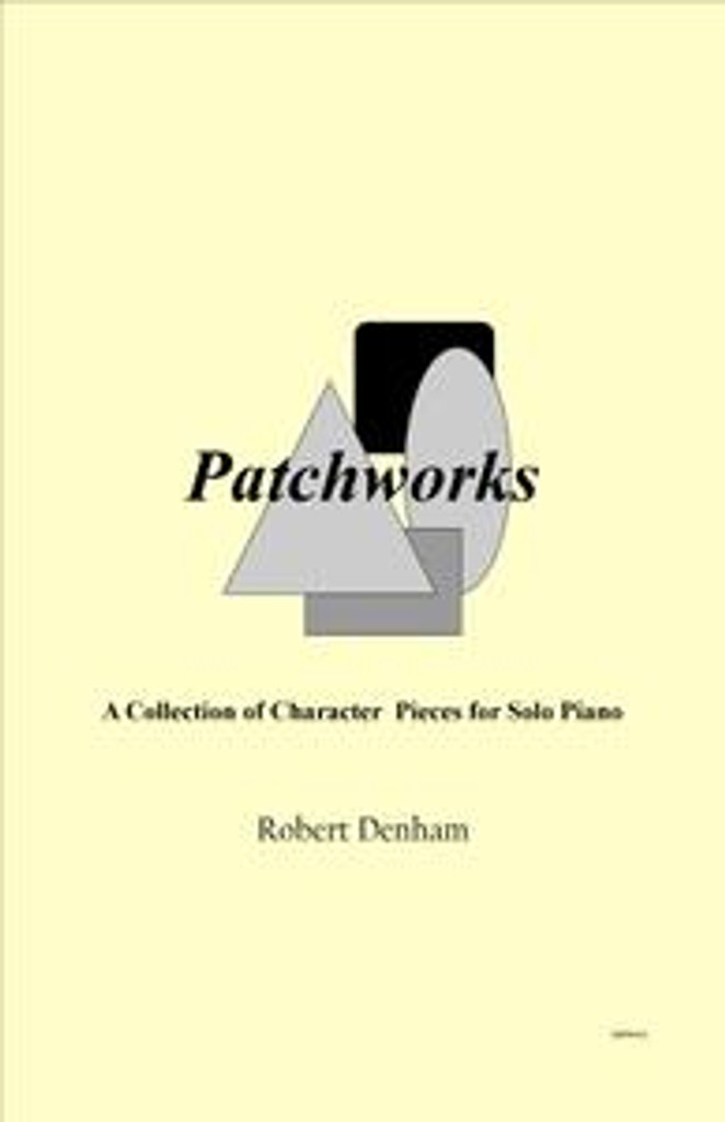 Patchworks: A Collection of Solo Pieces for Piano