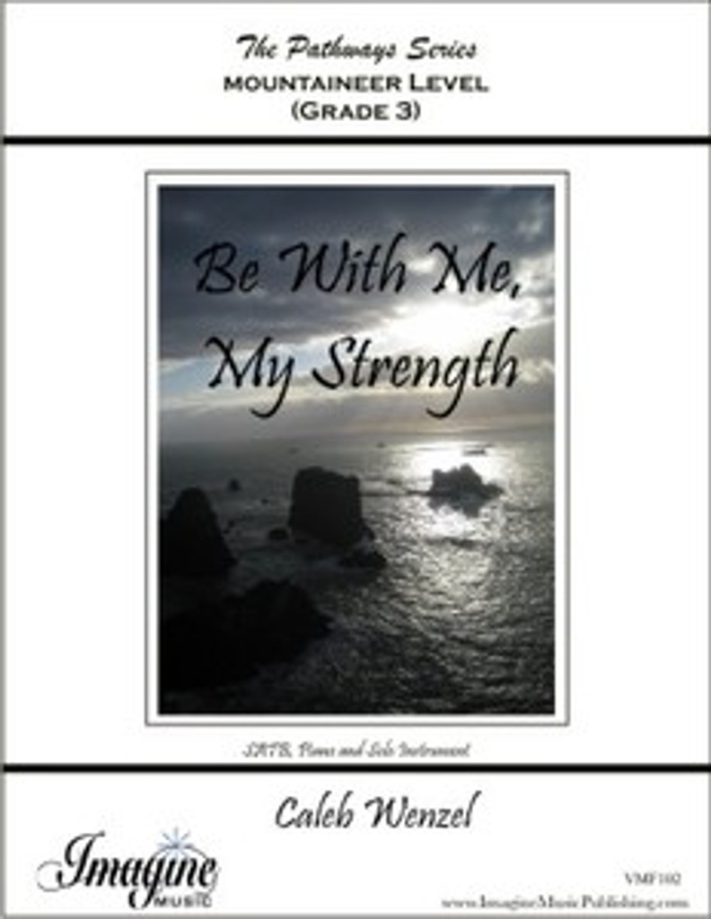 Be With Me, My Strength (download)