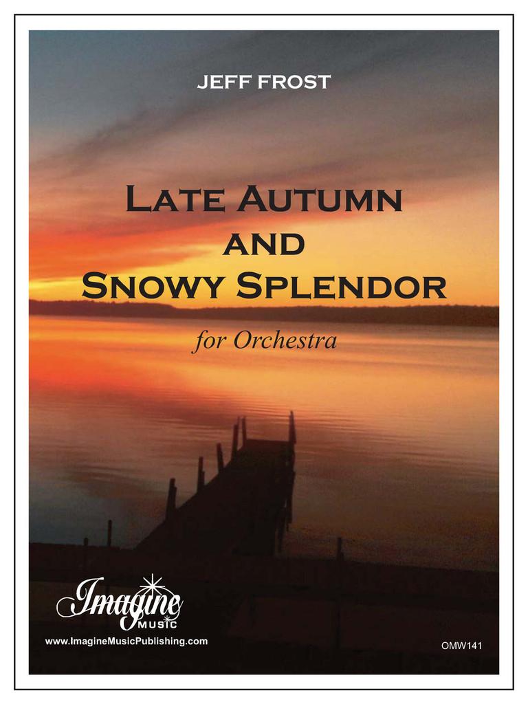 Late Autumn and Snowy Splender