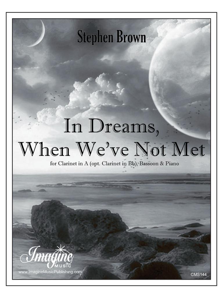 In Dreams, When We've Not Met