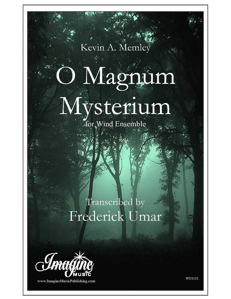 O Magnum Mysterium (Wind Ensemble)