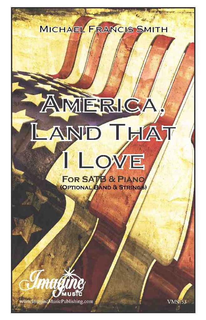 America, Land That I Love (Chorus)