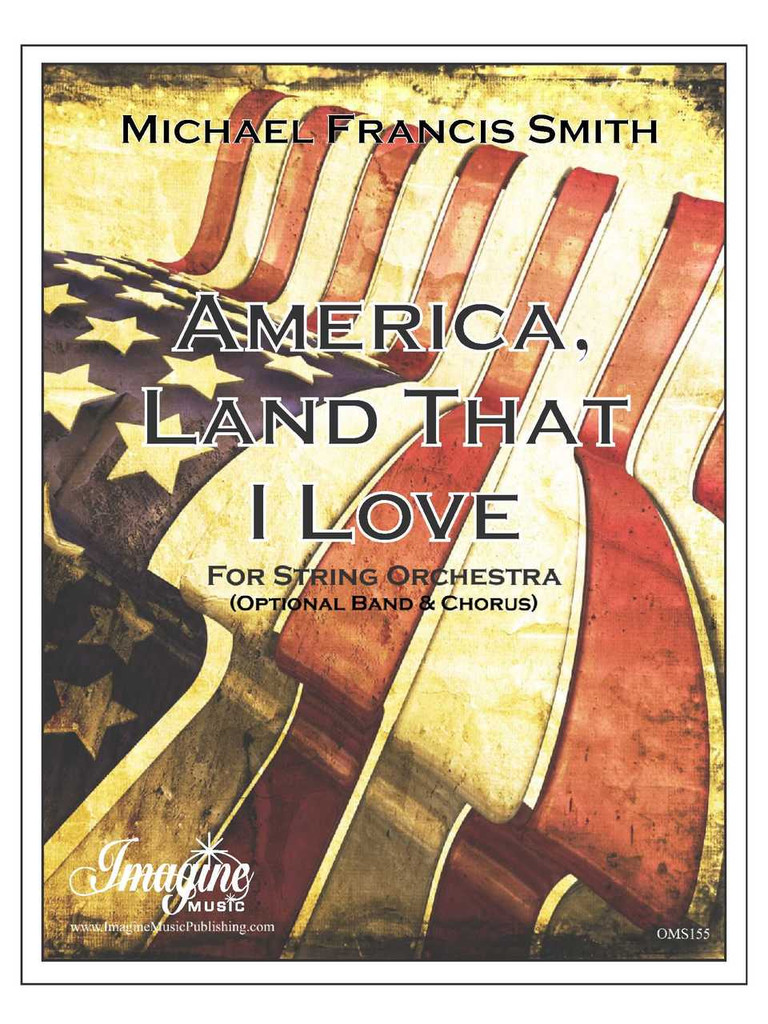 America, Land That I Love (String Orchestra)