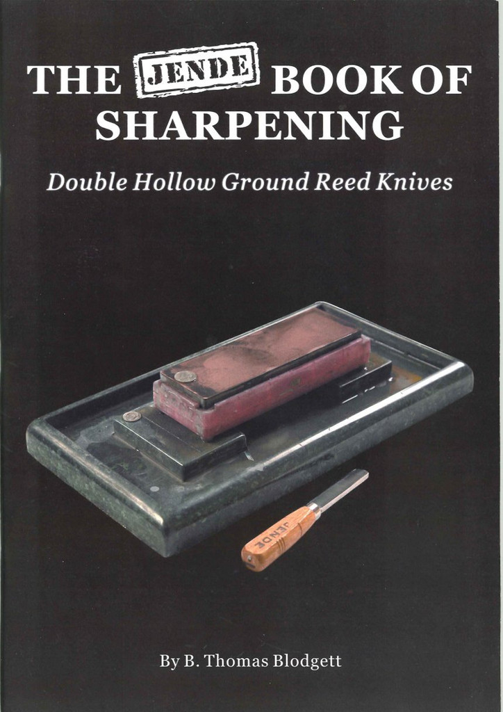 The Jende Book of Sharpening Double Hollow Ground Reed Knives