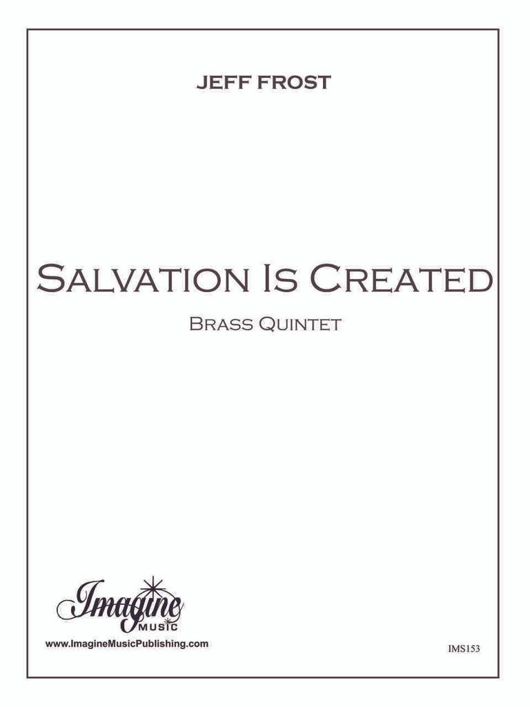 Salvation is Created (Brass Quintet) (download)