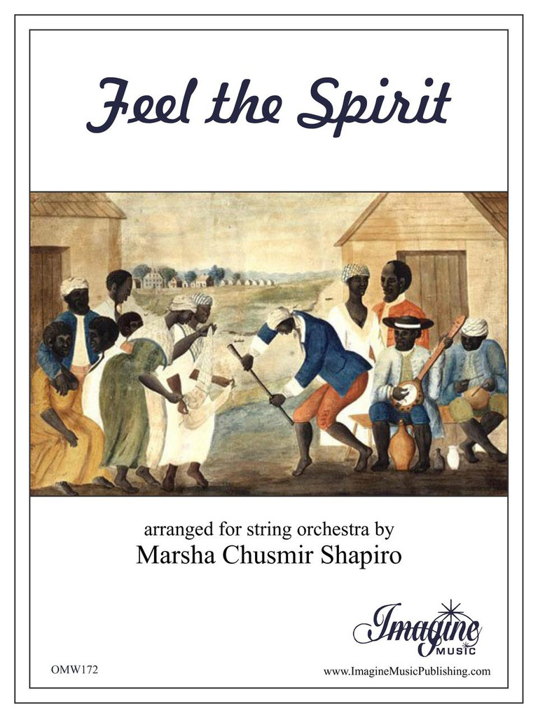 Feel The Spirit (String Orchestra)