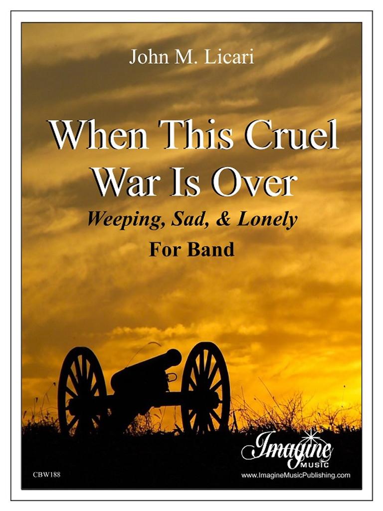 When This Cruel War Is Over