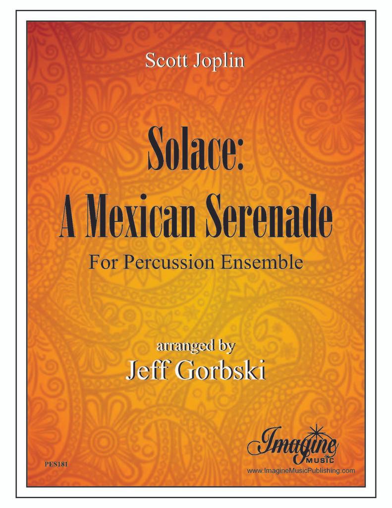 Solace: A Mexican Serenade