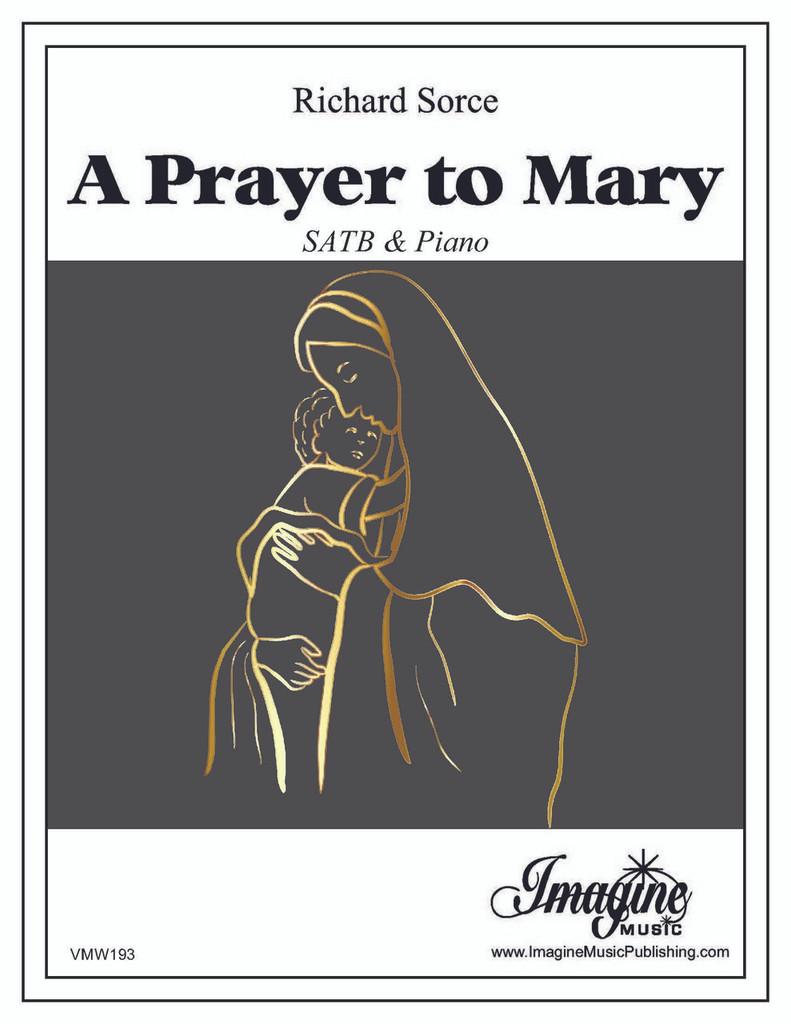 A Prayer to Mary
