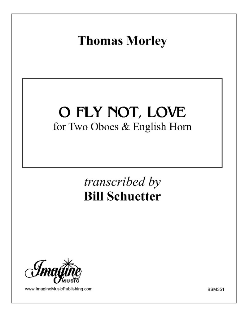 O Fly Not, Love (flute trio)(download)