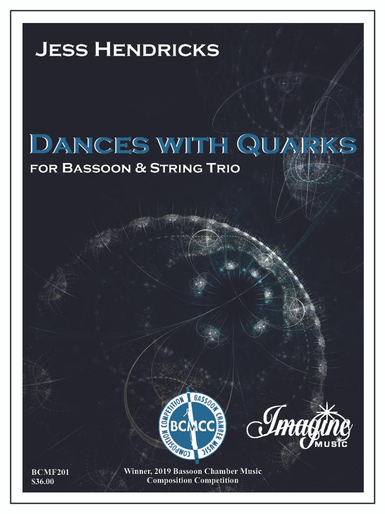 Dances with Quarks
