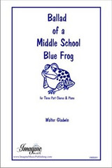 Ballad of a Middle School Blue Frog