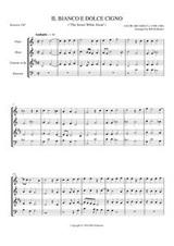 IL BIANCO E DOLCE CIGNO (woodwind quartet)