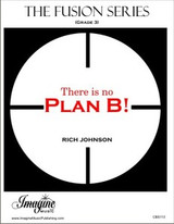 There is No Plan B!