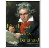 Beethoven Goes Bananas