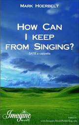 How Can I Keep From Singing? (download)