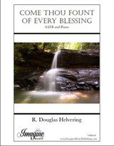 Come Thou Fount of Every Blessing (download)