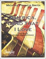 America, Land That I Love (Band)