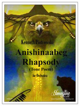 Ashinaabeg Rhapsody (Tone Poem) (download)