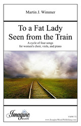 To a Fat Lady Seen From the Train (download)