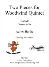 Two Pieces for Woodwind Quintet (Aubade and Passacaille)(download)