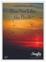 Flee Not Like the Birds