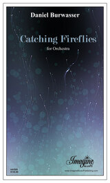 Catching Fireflies (orchestra)(download)