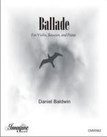 Ballade (Bsn, Vln, Piano)
