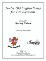 Twelve Old English Songs
