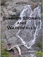 Summer Storms and Waterfalls