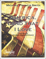 America, Land That I Love (Band)