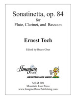 Sonatinetta, op. 84 (Flute, Clarinet, and Bassoon)
