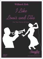 I Like Louis and Ella