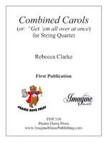 "Combined Carols (or: ""Get 'em all over at once')"