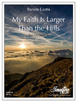 My Faith Is Larger Than the Hills