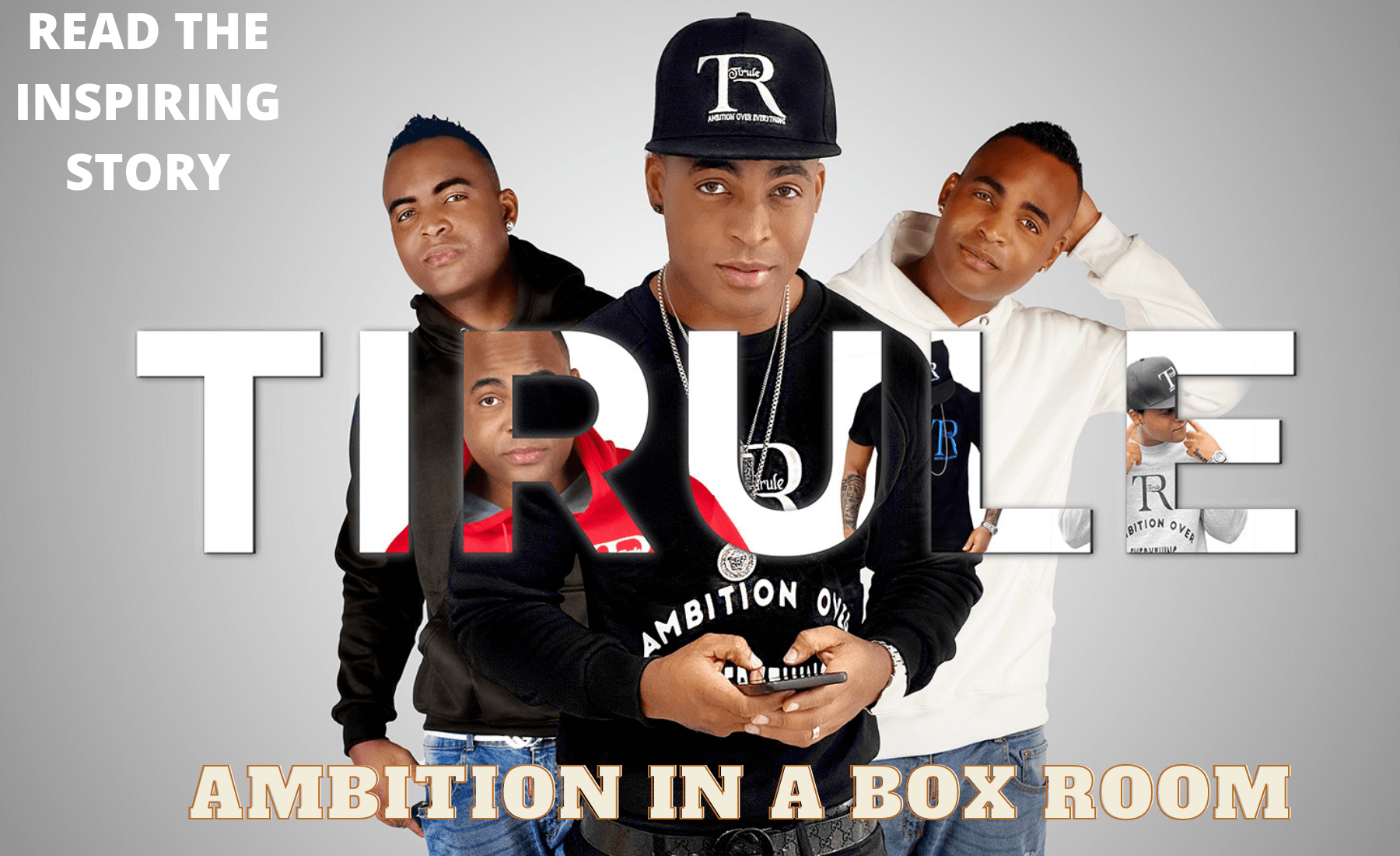 Tirule Ambition Over Everything Ambition In A Box Room