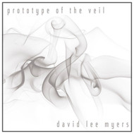David Lee Myers - Prototype of the Veil