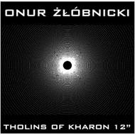 Onur Zlóbnicki' - Tholins of Kharon
